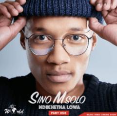 Sino Msolo - Ndikhetha Lowa